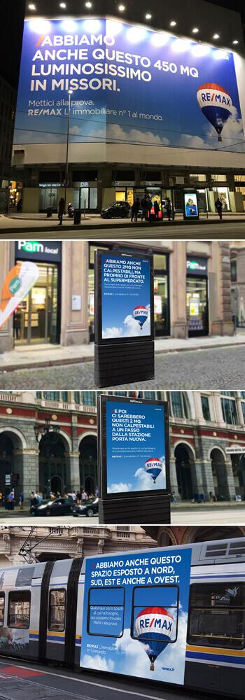 Tra maxi-affissioni e impianti sui mezzi pubblici e nei luoghi di transito, la campagna RE/MAX conquista il territorio a Milano e Torino con lo stile tipico degli agenti immobiliari.